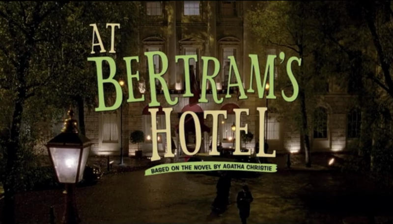 Marple | At Bertram's Hotel